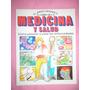 Plesa - El Joven Científico - Libro De La Medicina Y Salud -