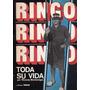 Ringo: Toda Su Vida - Montenegro, Ricardo