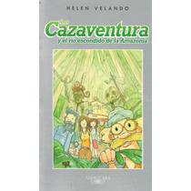 Los Cazaventura 2 Y El Rio Escondido De La Amazonia -velando