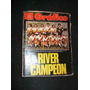 Revista Grafico 3142 River Campeon 25 Dicie 1979 En La Plata
