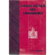 Razon De Ser Del Urbanismo X Randle Oikos