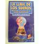 La Llave De Los Sueños Lauren Lawrence San Telmo / Belgrano