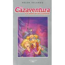 Los Cazaventura 4 Y El Tesoro De Las Guayanas -helen Velando