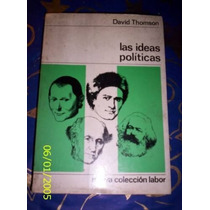 David Thomson Las Ideas Polticas