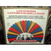 Cantores De Quilla Huasi Los Famosos Vinilo Argentino