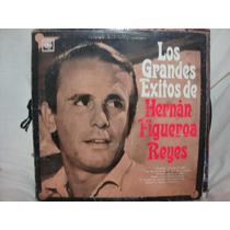 Vinilo Grandes Exitos Hernan Figueroa Reyes