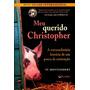 Livro Meu Querido Christopher - Um Porco De Estimação.