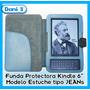 Funda Kindle 3 Keyboard Modelo Informal Tipo Jeans - Unica!