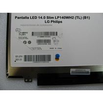 Pantalla Notebook Led 14 Slim Hp Compaq Bgh Dell Exo Lenovo
