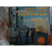Vinilo Cuarteto Leo Quien Le Pone El Cascabel Lp 29 P4