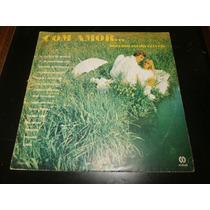 Lp Com Amor - Boleros Inesquecíveis, Disco Vinil, Ano 1978