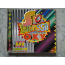 Cd Só Sucessos Oxy Dance Lider Fm (br)