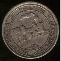 Medalla Ferrocarril De Mollendo A Arequipa (peru) 1871 Mb+