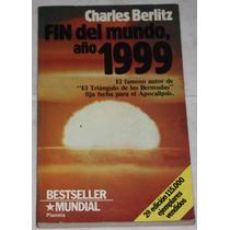 Fin Del Mundo, Año 1999. Charles Berlitz. Libro
