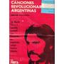 Canciones Revolucionarias Argentinas Protagonistas