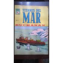 Titanes Del Mar No.12 Buchanan Año-1965 La Prensa