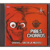 Pibes Chorros Cd En Vivo... Hasta La Muerte! Cd Nuevo Cumbia