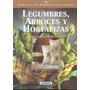 Legumbres, Arroces Y Hortalizas- Edit. Susaeta