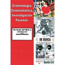 Criminología E Investigación Forense - Libro