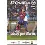 El Grafico Semana 34- Loco Abreu- San Lorenzo/ Pato Silva