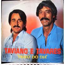 Lp - Taviano E Tavares - Prato Do Dia - Tocantins Estéreo