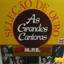 Seleção De Ouro - As Grandes Cantoras Da Mpb 1981 Lp Maysa