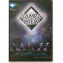 Dvd Sampa Crew - De Corpo & Alma ( No Estúdio ) - Novo***