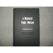 Livro A Neonatal Vade-mecum 3ª Edição 1998 Speidel Fleming