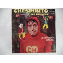 Chespirito ¡ No Contaban Con Mi Astucia ! 1976 Lp Coleccion