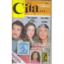 Fotonovela Cita: Tina Romero,javier Del Valle,luis Uribe