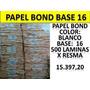Papel Bond Blanco Base 16 Al Mayor