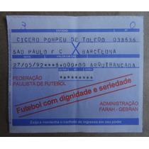Ingresso Do Jogo São Paulo X Barcelona- Libertadores 1992.