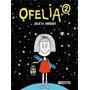 Ofelia 2- Julieta Arroquy- Ediciones De La Flor.