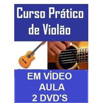Aulas De Violão Em 2 Dvds! Pague Pelo Mercado Pago