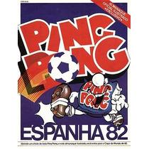 Figurinhas Avulsas Do Álbum Ping Pong Copa 82.