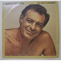 Lp Sergio Ricardo - Do Lago À Cachoeira - Alvorada - 1983