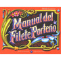 Manual Del Filete Porteño, Alfredo Genovese.
