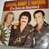 Vinil / Lp - Carlito, Baduy E Voninho - Os Reis Do Batidão