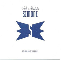 Cd Simone - Sob Medida : Os Maiores Sucessos *coletânea 2002
