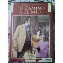 Dvd Película Tu Camino Y El Mio. Vicente Fernández