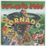 Cd Furacão 2000 - Tornado Muito Nervoso - Vol 2 = Vinheta