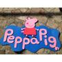 Cartel Peppa Pig En Goma Eva Cotillon Cumpleaños Decoracion