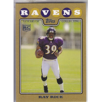 2008 Topps Gold Border Rookie Ray Rice Rb Ravens /2008