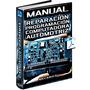 Manual Para Reparar Y Reprogramar Ecu Del Motor