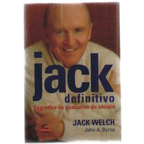 Jack Definitivo - Segredos Do Executivo Do Século