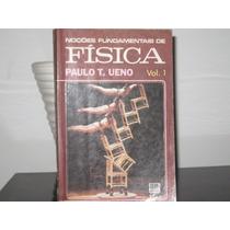Noções Fundamentais De Física Vol 1 Mecânica Paulo Ueno