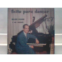 Waldir Calmon E Seu Conjunto Feito Para Dançar Lp 1957
