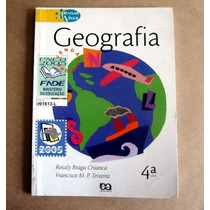 Geografia - Pensar E Viver - 4a Série - Chianca - Teixeira