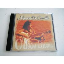 Marcio De Camillo - Olhos D