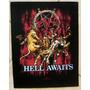 Back Patch P/ Costas Tecido - Slayer - Hell Awaits Importado